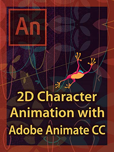 2D Character Animation with Adobe Animate CC