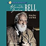 Sterling Biographies: Alexander Graham Bell | Mary Kay Carson