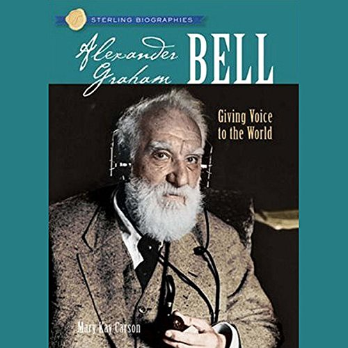 Sterling Biographies: Alexander Graham Bell (Alexander Graham Bell For Kids compare prices)