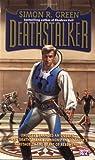 Deathstalker (Deathstalker #1) (0451454359) by Green, Simon R.