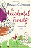 The Accidental Family Rowan Coleman