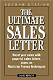 img - for By Daniel Kennedy The Ultimate Sales Letter: Boost Your Sales with Powerful Sales Letters, Based on Madison Avenue Tec (2nd Second Edition) [Paperback] book / textbook / text book