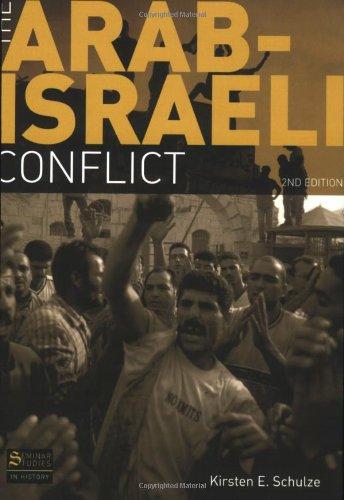 the arab israeli conflict schulze kirsten e