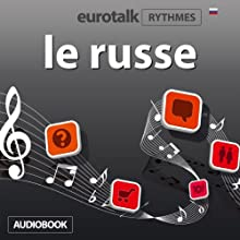 EuroTalk Rhythmes le russe Speech by  EuroTalk Ltd Narrated by Sara Ginac