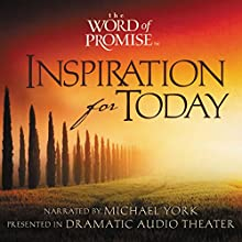 The Word of Promise Inspiration for Today, Volume 1 Speech by Michael York Narrated by Michael York