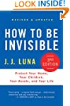 How to Be Invisible: Protect Your Hom...