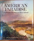 American Paradise: The World of the Hudson River School