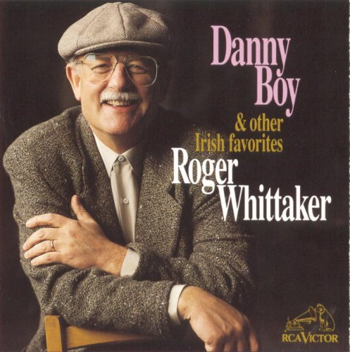 Roger Whittaker - Danny Boy & Other Irish Favorites - Zortam Music