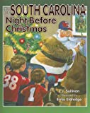 The South Carolina Night Before Christmas (Night Before Christmas (Sweetwater))