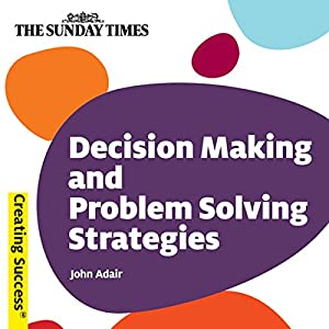 Decision Making and Problem Solving Strategies Hörbuch