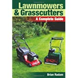Lawnmowers and Grasscutters: A Complete Guideby Brian Radam