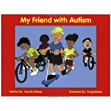My Friend with Autism: A Coloring Book for Peers and Siblings
