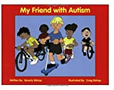 Beverly Bishop My Friend with Autism