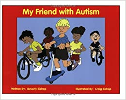My Friend With Autism A Coloring Book For Peers And