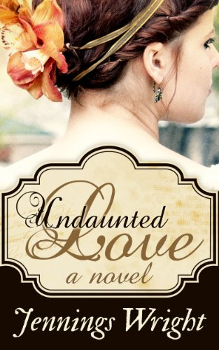 Undaunted Love by Jennings Wright ebook deal