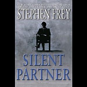 Silent Partner | [Stephen Frey]