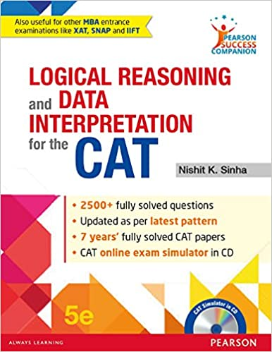 Logical Reasoning and Data Interpretation for the CAT by Nishit K. Sinha