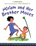 Miriam and Her Brother Moses (0316741310) by Marzollo, Jean
