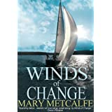 Winds of Change (Look to the Future) ~ Mary Metcalfe
