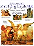 Annotated Myths and Legends (0751330973) by Philip, Neil