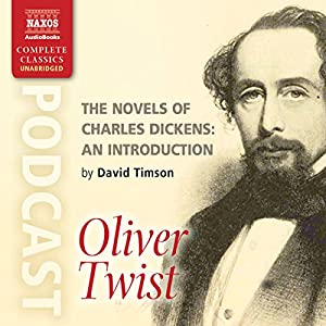The Novels of Charles Dickens: An Introduction by David Timson to Oliver Twist Rede