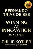 Winning at Innovation: The A-to-F Model (0230343430) by Trías de Bes, Fernando