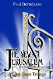 img - for The New Jerusalem (A Last Days Trilogy Book 3) book / textbook / text book