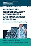 img - for Integrating Gender Equality into Business and Management Education: Lessons Learned and Challenges Remaining book / textbook / text book