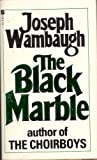 Joseph Wambaugh Black Marble