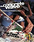 The Concrete Wave: The History of Ska...
