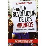 La revolución de los vikingos: La victoria de los ciudadanos. Las lecciones del modelo islandés para superar la...