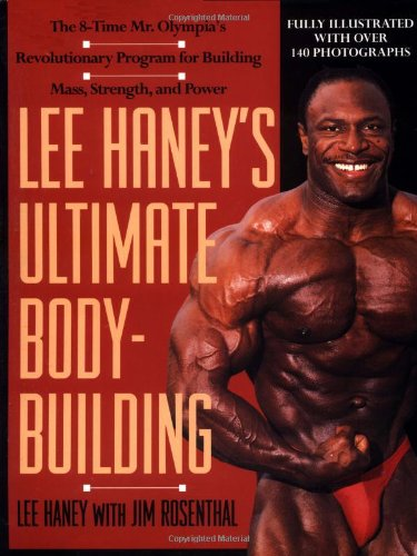 Lee Haney'S Ultimate Bodybuilding Book: The 8-Time Mr. Olympia'S Revolutionary Program For Building Mass, Strength And Power front-1045016