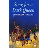 Song for a Dark Queen (Red Fox Older Fiction)by Rosemary Sutcliff