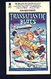 Transatlantic Blues (038042259X) by Sheed, Wilfrid