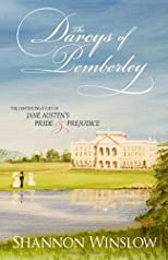 The Darcys of Pemberley: The Continuing Story of Jane Austen&#39;s Pride and Prejudice