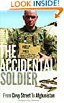 The Accidental Soldier: From Civvy St...