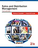 About the Book: The Primary aim of the book is to provide students of management with a firm foundation for understanding all the main components of sales and distribution management. The book has a practical orientation, as it is written by authors ...