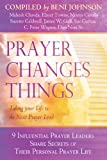 img - for Prayer Changes Things: Taking Your Life to the Next Prayer Level book / textbook / text book