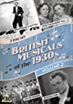 British Musicals Of The 1930s: Volume...