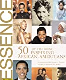 img - for Essence: 50 of the Most Inspiring African-Americans book / textbook / text book
