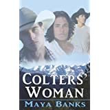 Colters' Woman ~ Maya Banks