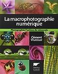 La macrophotographie num�rique
