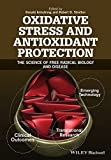 img - for Oxidative Stress and Antioxidant Protection: The Science of Free Radical Biology and Disease book / textbook / text book
