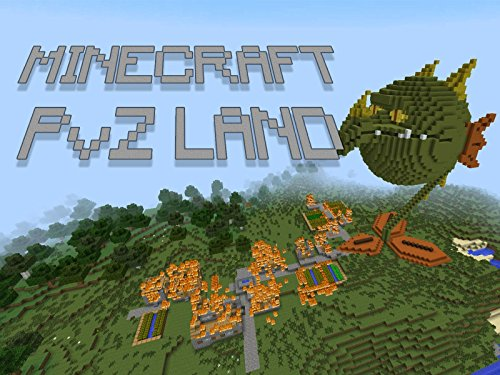 Clip: Minecraft PvZ Land - Season 1