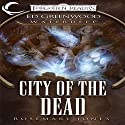 City of the Dead: Forgotten Realms: Ed Greenwood Presents Waterdeep, Book 4 Audiobook by Rosemary Jones Narrated by James Patrick Cronin