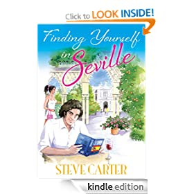 Finding Yourself in Seville (Love, Sex and Seville)