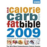 The Calorie, Carb and Fat Bible 2009: The UK's Most Comprehensive Calorie Counterby Lyndel Costain