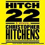 Hitch-22: A Memoir | Christopher Hitchens