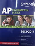 img - for Kaplan AP Environmental Science 2013-2014 (Kaplan AP Series) by Craig C Freudenrich (2012-08-07) book / textbook / text book