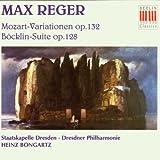 Mozart-Variationen Op. 132 / Böcklin-Suite Op. 128
